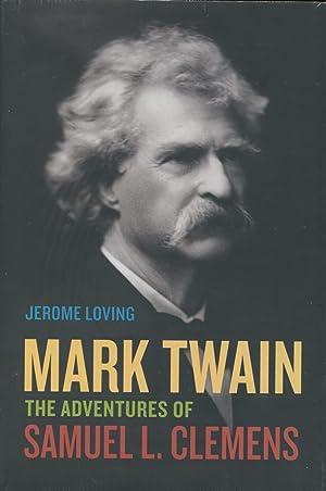 Mark Twain: The Adventures of Samuel L.: Loving, Jerome