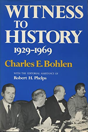 Witness to History, 1929-1969: Bohlen, Charles Eustis