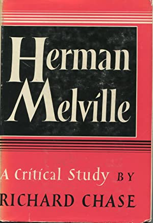 Herman Melville: A Critical Study