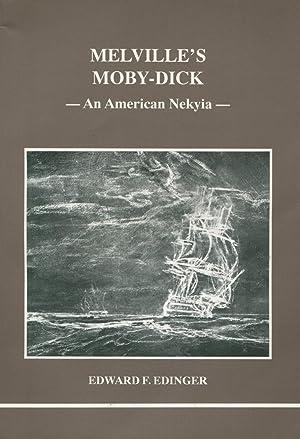 Melville's Moby Dick - An American Nekyia: Edinger, Edward F.