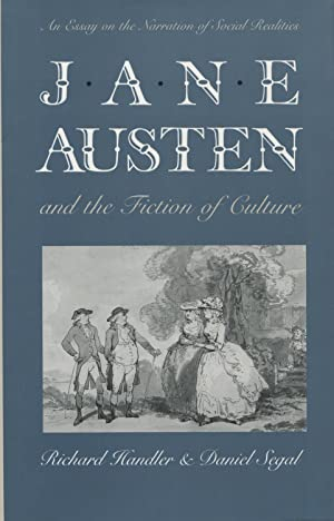 Jane Austen & the Fiction of Culture: An Essay on the Narration of Social Realities (Anthropology...