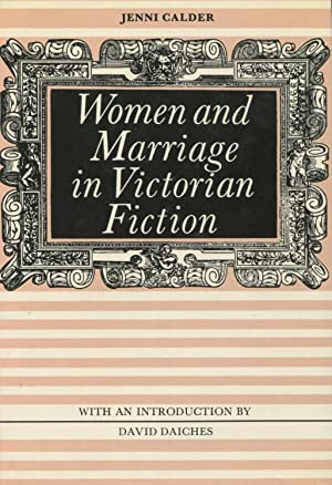 Women And Marriage In Victorian Fiction