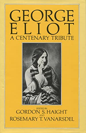 George Eliot: A Centenary Tribute