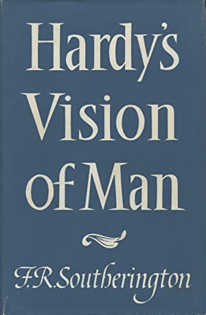 Hardy's Vision Of Man: Southerington, F.R.