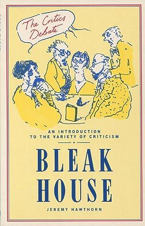 Bleak House (The Critics Debate Ser.): Hawthorn, Jeremy