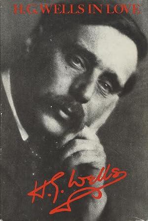 H. G. Wells in Love: Postscript to: Wells, H. G.;