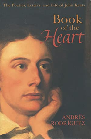 The Book of the Heart : The: Rodriguez, Andre