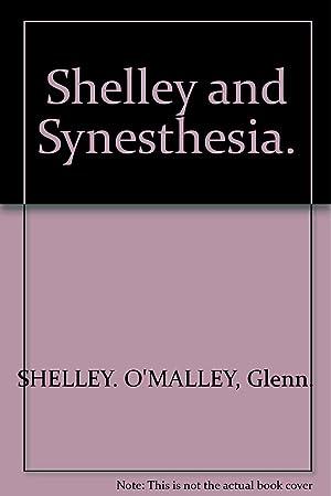 Shelley And Synesthesia: O'Malley Glenn