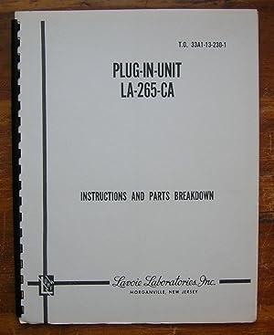 Plug-In Unit LA-265-CA Instructions and Parts Breakdown.: Lavoie Laboratories, Inc.