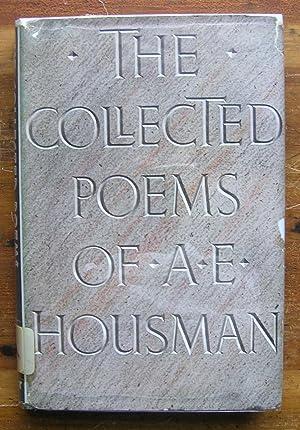 The Collected Poems of A. E. Housman.: Housman, A. E.