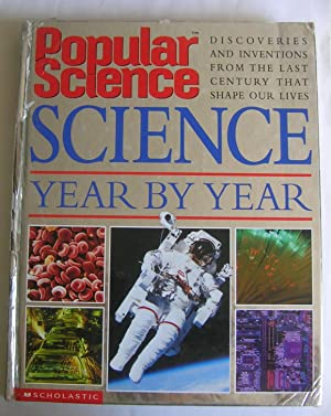 Science Year by Year. Discoveries and Inventions