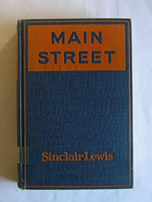 Main Street. The Story of Carol Kennicott.: Lewis, Sinclair.