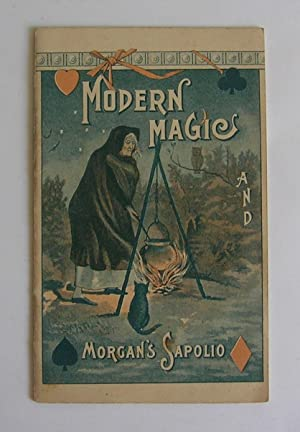 Modern Magic and Morgan's Sapolio. [advertising booklet]