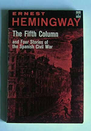 The Fifth Column and Four Stories of: Hemingway, Ernest.