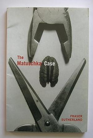 The Matuschka Case.: Sutherland, Fraser.