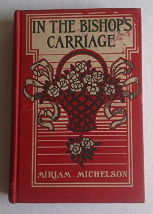 In the Bishop's Carriage.: Miriam Michelson.