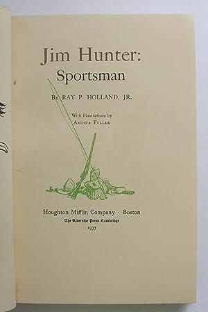Jim Hunter Sportsman.: Holland, Ray P. Jr.