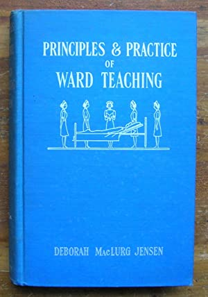 The Principles and Practice of Ward Teaching.