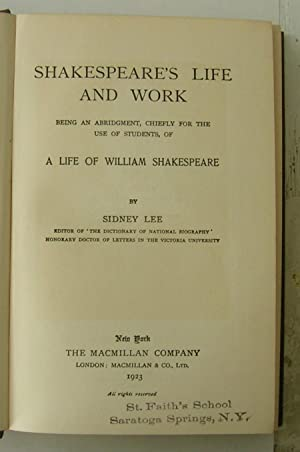 Shakespeare's Life and Work.: Lee, Sidney.