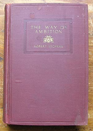 The Way of Ambition.: Hichens, Robert.