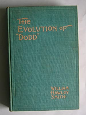 "The Evolution of ""Dodd."" A Pedagogical Story.: Smith, William Hawley."