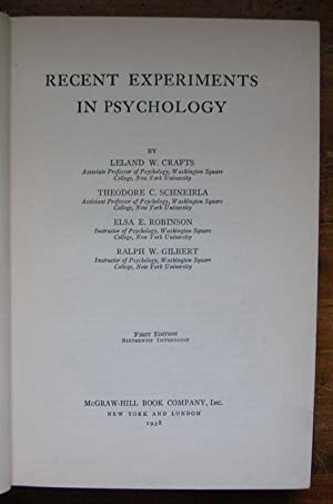 Recent Experiments in Psychology.: Leland W. Crafts,