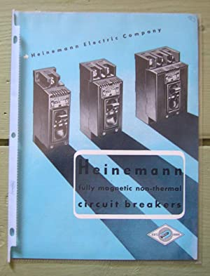 Heinemann fully magnetic non-thermal circuit breakers.: Heinemann Electric Company.