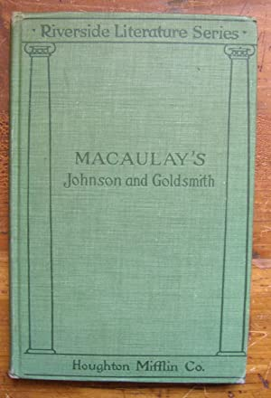 Essays. Macaulay's Johnson and Goldsmith.: Macaulay, Thomas Babington.