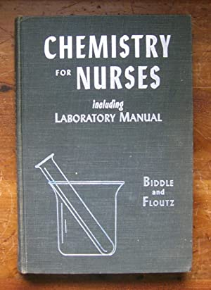 Chemistry for Nurses: A Combined Text and: Harry C. Biddle