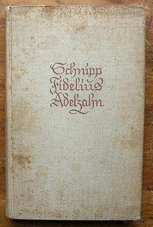 Schnipp Fidelius Adelzahn.: Fleuron, Svend.