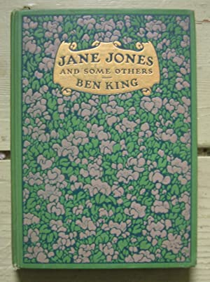 Jane Jones and Some Others.: King, Ben.