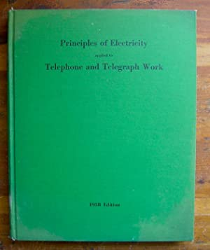 Principles of Electricity applied to Telephone and: American Telephone &