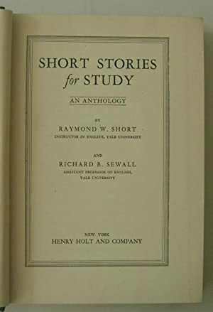 Short Stories for Study. An Anthology.: Raymond W. Short
