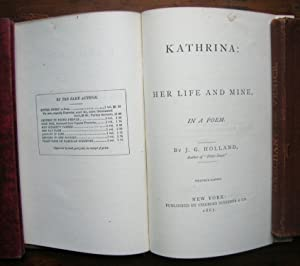 Kathrina: Her Life and Mine, In a: Holland, J. G.