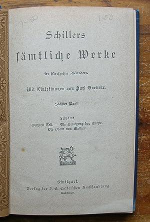 Schiller's Samtliche Werke. [Sechster Band, volume 6: Schiller, Friedrich.