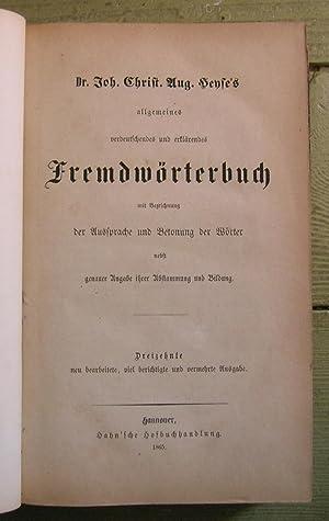 Dr. Joh. Christ. Aug. Henses allgemeines verdeutschendes und erklarendes Fremdworterbuch mit ...