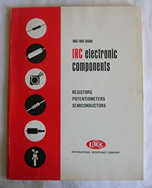 IRC electronic components 1965-1966. [catalog]: International Resistance Company.