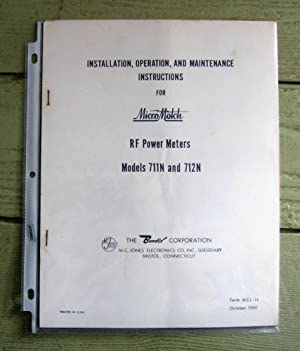 Installation, Operation, and Maintenance Instructions for Micro Match RF Power Meters Models 711N ...