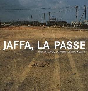 Jaffa, la Passe: Ben Loulou, Didier