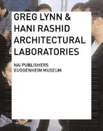Greg Lynn and Hani Rachid : Architectural Laboratories