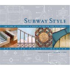 Suway Style : 100 Years of Architecture & Design in the New York City Subway