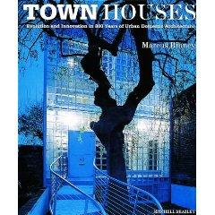 Town Houses : Evolution and Innovation in 800 Years of Urban Domestic Architecture