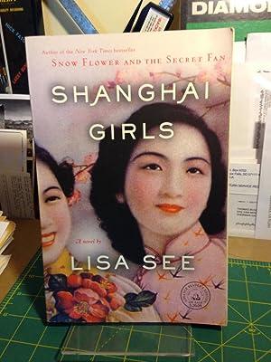 SHANGHAI GIRLS.: SEE, Lisa.