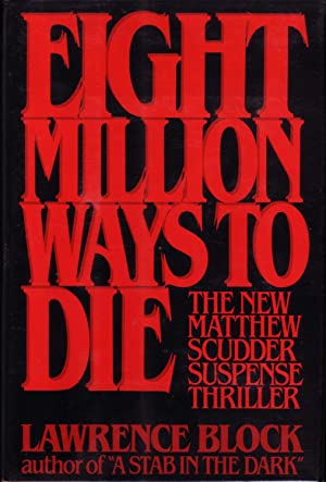 EIGHT MILLION WAYS TO DIE. {SIGNED]