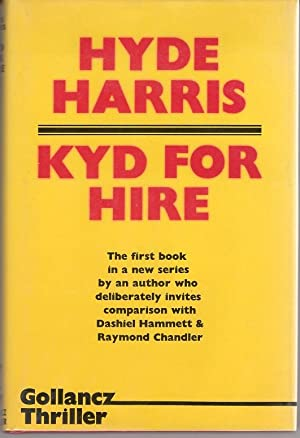 KYD FOR HIRE. (SIGNED)