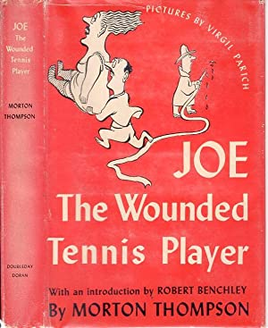 JOE, THE WOUNDED TENNIS PLAYER. (SIGNED: THOMPSON, Morton.