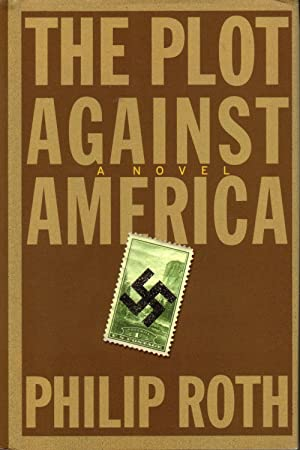 THE PLOT AGAINST AMERICAN. (SIGNED)