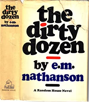 THE DIRTY DOZEN.: NATHANSON, E.M.