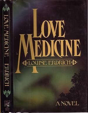 LOVE MEDICINE.: ERDRICH, Louise.