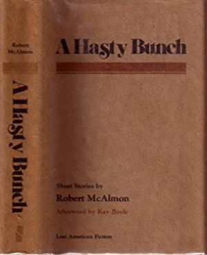 A HASTY BUNCH: SHORT STORIES.: HEMINGWAY, Ernest). MCALMON,